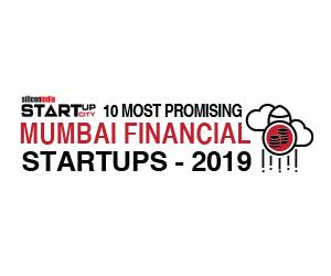 10 Most Promising Mumbai Financial Startups - 2019