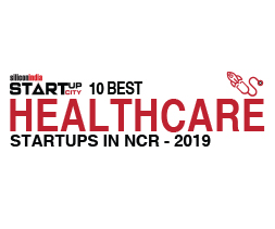 10 Best Healthcare Startups in NCR - 2019