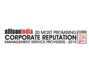 20 Most Promising Corporate Reputation Management Service Providers - 2019
