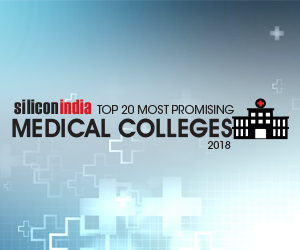 20 Most Promising Medical Colleges - 2018