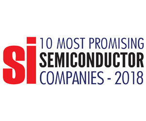 10 Most Promising Semiconductor Companies - 2018