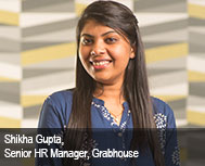 Shikha Gupta, Senior HR Manager, Grabhouse.com