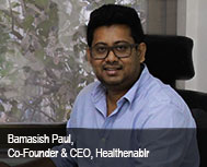 Bamasish Paul, Co-founder & CEO, Healthenablr