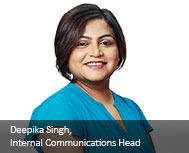 Deepika Singh, Internal Communications Head, Gionee