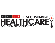 20 Most Promising Healthcare Solution Providers - 2016