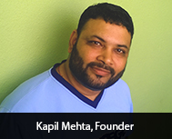 Kapil Mehta:  Showing True Spirit of Entrepreneurship with Passion & Perseverance