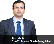 By Riyaz Ladiwala, Senior Vice President, Edelweiss Broking limited