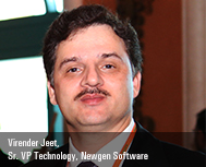 Virender Jeet, Sr. VP-Technology, Newgen Software