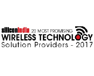 20 Most Promising Wireless Technology Solution Providers - 2017