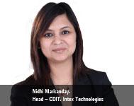 By Nidhi Markanday, Head - CDIT, Intex Technologies