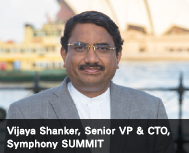 Vijaya Shanker, Senior VP & CTO, Symphony SUMMIT