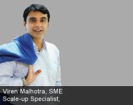 By Viren Malhotra, SME Scale-up Specialist
