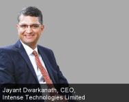 By Jayant Dwarkanath, CEO, Intense Technologies Limited