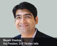 Mayank Khanduja, Vice President, SAIF Partners India