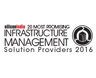 20 Most Promising Infrastructure Management Solution Providers - 2016