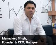 Manavjeet Singh, Founder & CEO, Rubique