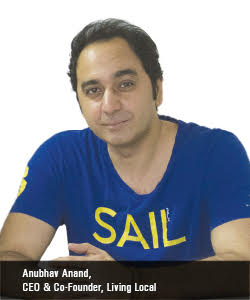 Anubhav Anand, CEO & Co-Founder, Living Local