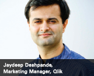 Jaydeep Deshpande, Marketing Manager, Qlik