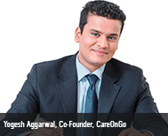 Yogesh Aggarwal, Co-Founder, CareOnGo
