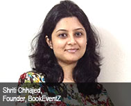 Shriti Chhajed, Founder, BookEventZ