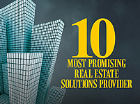 10 MOST PROMISING REAL ESTATE SOLUTIONS PROVIDER