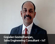 Gopalan Govindharajan, Sales Engineering Consultant - IoT, Dell India