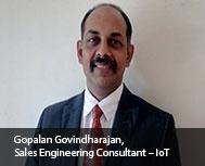Gopalan Govindharajan, Sales Engineering Consultant - IoT, Dell India