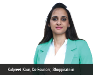 Kulpreet Kaur, Co-founder, Shoppirate