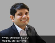 Health Care at Home: India- First High-Tech, Documented, Quality Homecare Services