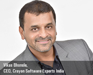 Vikas Bhonsle, CEO, Crayon Software Experts India