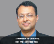 Somshubhro Pal Choudhury, MD, Analog Devices India