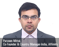 Parveen Mittal, Co-Founder & Country Manager-India, Affimity
