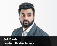 Amit Francis:  Creativity & Pure Perseverance to Define New Age Entrepreneurship