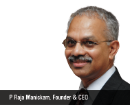 P Raja Manickam: Cutting Through the Stream of Impossibilities to Find an Array of Success