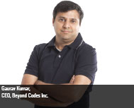 By Gaurav Kumar, CEO, Beyond Codes Inc.