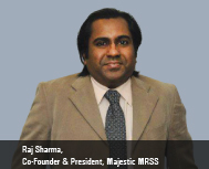 Raj Sharma, Co-Founder & President (Global), Majestic MRSS