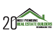 20 Most Promising Real Estate Builders in Bangalore-2013