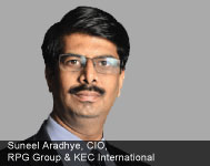 By Suneel Aradhye, CIO, RPG Group & KEC International