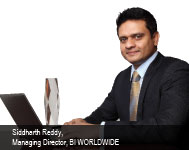 By Siddharth Reddy, Managing Director, BI WORLDWIDE