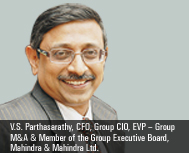 V.S. Parthasarathy, CFO, Group CIO, Mahindra & Mahindra Ltd.