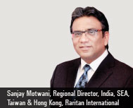 By Sanjay Motwani, Regional Director, India, SEA, Taiwan & Hong Kong, Raritan International