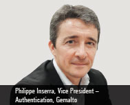 By Philippe Inserra, Vice President - Authentication, Gemalto