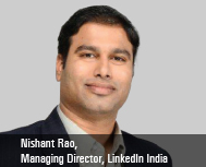 Nishant Rao, Managing Director, LinkedIn India