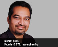 Nishant Patel, Founder & CTO, raw engineering
