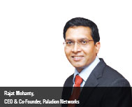 Rajat Mohanty, CEO & Co-Founder, Paladion Networks