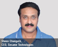 Sheen Chungath, CEO - Sesame Technologies Pvt. Ltd.