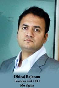 Dhiraj Rajaram, Founder and CEO, Mu Sigma