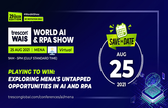 Trescon's World AI & RPA Show to connect top AI Leaders and Experts in the MENA region