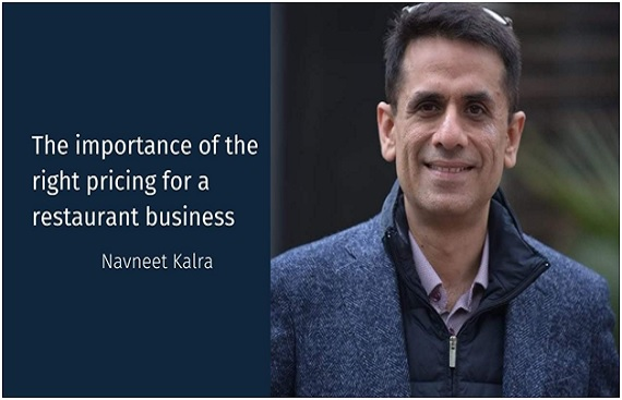 Navneet Kalra discusses the importance of the right pricing for a restaurant business