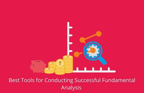 Best Tools for Conducting Successful Fundamental Analysis